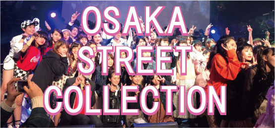 OSAKA STREET COLLECTION